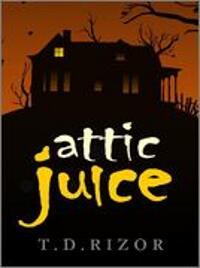 Attic Juice