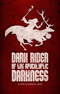 Dark Rider Of The Apocalyptic Darkness