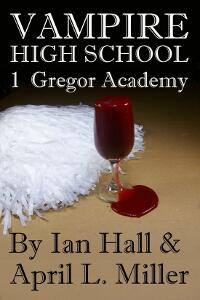 vampire High School Book 1: Gregor Academy