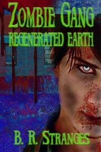Zombie Gang: Regenerated Earth
