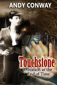 Touchstone (4. Station at the End of Time)
