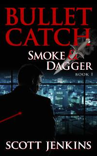 Bullet Catch: Smoke & Dagger Book 1
