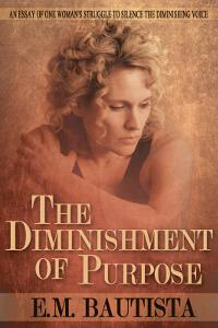 The Diminishment of Purpose