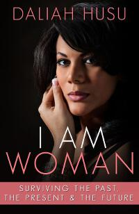 I Am Woman: Surviving the Past, the Present, & the Future