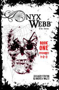 Onyx Webb: Book One