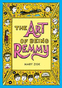 The Art of Being Remmy