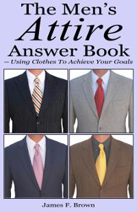 The Men's Attire Answer Book