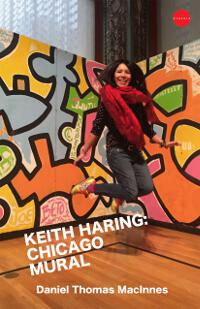 Keith Haring: Chicago Mural